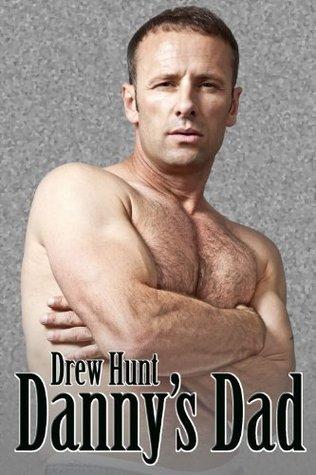 Danny's Dad by Drew Hunt