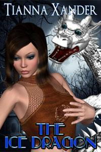 The Ice Dragon by Tianna Xander