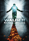 Walker by Michael Langlois