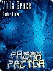 Freak Factor by Viola Grace