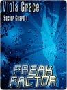 Freak Factor (Sector Guard, #1)