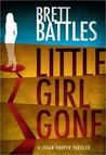 Little Girl Gone (Logan Harper, #1)