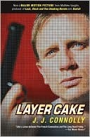 Layer Cake by J.J. Connolly