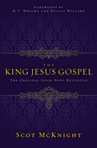 the-king-jesus-gospel-the-original-good-news-revisited