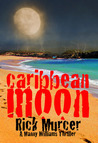 Caribbean Moon (Manny Williams, #1)