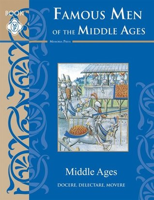 Famous Men of the Middle Ages