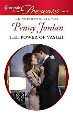The Power of Vasilii by Penny Jordan