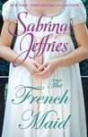 The French Maid by Sabrina Jeffries