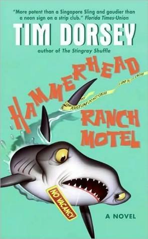 Hammerhead Ranch Motel (Serge Storms Mystery, #2)