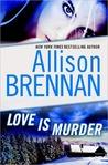 Love Is Murder (Lucy Kincaid 0.5)