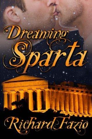 Dreaming Sparta by Richard Fazio