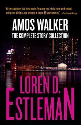 Amos Walker by Loren D. Estleman