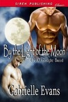 By the Light of the Moon (Moonlight Breed, #2)