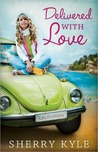 Delivered With Love by Sherry Kyle