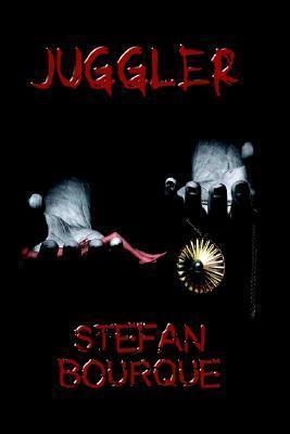 Juggler by Stefan Bourque