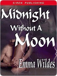 Midnight Without a Moon by Emma Wildes