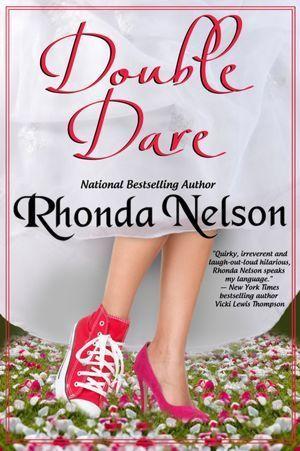 Double Dare by Rhonda Nelson