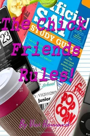 The chick friends rules! Junior year (Volume 3)
