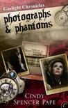 Photographs & Phantoms (Gaslight Chronicles #1.5)