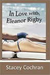 In Love with Eleanor Rigby