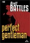 Perfect Gentleman by Brett Battles