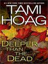 Deeper Than the Dead (Oak Knoll, #1)