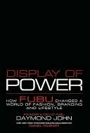 Display of Power by Daymond John