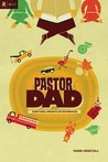 Pastor Dad