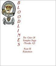 Bloodlines by Sean H. Robertson