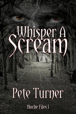 Whisper A Scream by Pete Turner