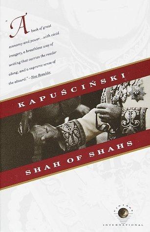 Shah of Shahs by Ryszard Kapuściński