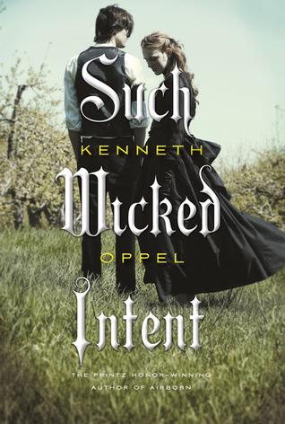 Such Wicked Intent(The Apprenticeship of Victor Frankenstein 2)