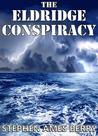 The Eldridge Conspiracy