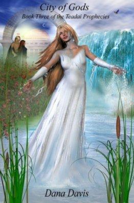 City of Gods: Book Three of the Teadai Prophecies(Teadai Prophecies Trilogy 3)