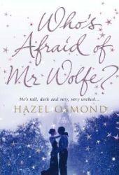 Whos Afraid of Mr Wolfe?