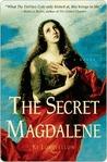 The Secret Magdalene by Ki Longfellow