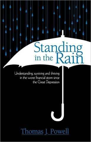 Standing In The Rain Understanding Surviving And Thriving In The