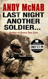 Last Night Another Soldier by Andy McNab