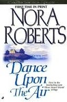 Dance Upon The Air by Nora Roberts