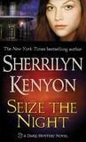 Seize the Night by Sherrilyn Kenyon