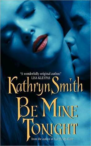 Be Mine Tonight by Kathryn Smith