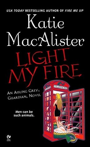 Light My Fire(Aisling Grey 3)