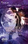 Last Wolf Standing (Bloodrunners, #1)