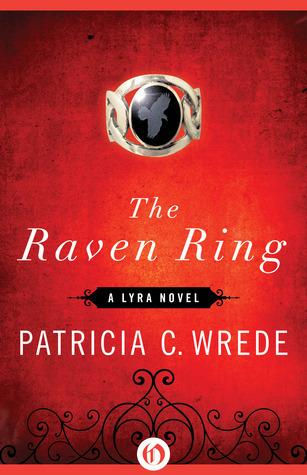 The Raven Ring (Lyra, #5)