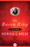 The Raven Ring (Lyra, #5)