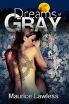 Dreams of Gray (The Marked Clan, #1)
