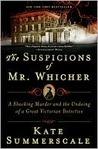 The Suspicions of...