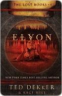 Elyon by Ted Dekker
