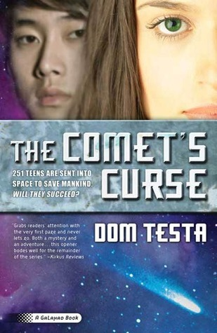 The Comet's Curse by Dom Testa