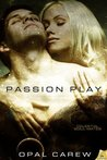 Passion Play (Celestial Soul-Mates, #3)